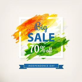 Big Offer Sale For Indian Independence Day. Drawing Watercolor Brush Stroke. Template For Discount C