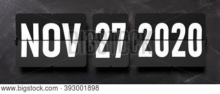 Black Friday Sale Concept. Nov 27 2020 Of White Digits From Split Flap Airport Letters On Black Back