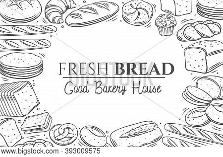 Bread Products Layout, Monochrome Outline Vector Sketch Illustration With Lettering For Bakery Menu.