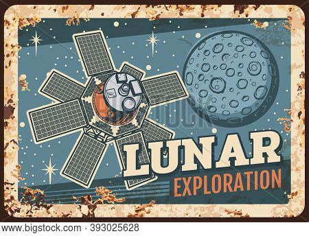 Lunar Exploration Program Vector Rusty Metal Plate, Satellite Flying On Moon Orbit Vintage Rust Tin