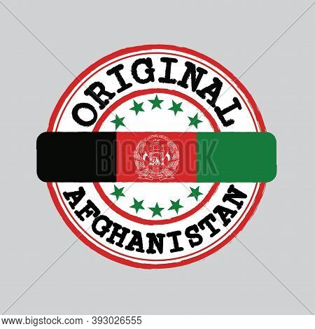 Vector Stamp Of Original Logo And Tying In The Middle With Afghanistan Flag. Grunge Rubber Texture S