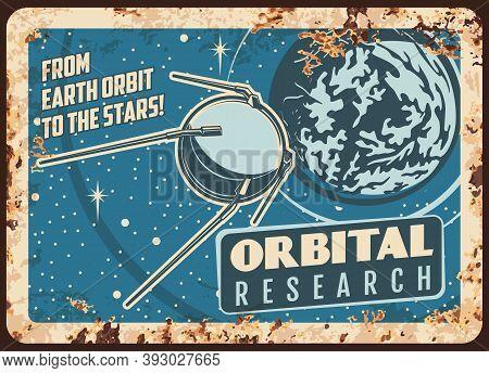 Satellite Orbital Research Vector Rusty Metal Plate. Scientific Program With Sputnik Flying On Earth