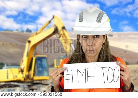 Me Too Social Movement A Latin American Construction Woman Holding A Me Too Sign