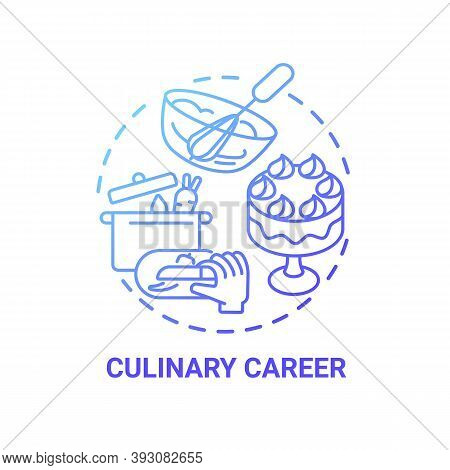 Culinary Career Concept Icon. Top Careers For Creative Thinkers. Cooking University Education. Becom