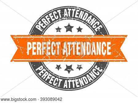 Perfect Attendance Round Stamp With Ribbon. Label Sign