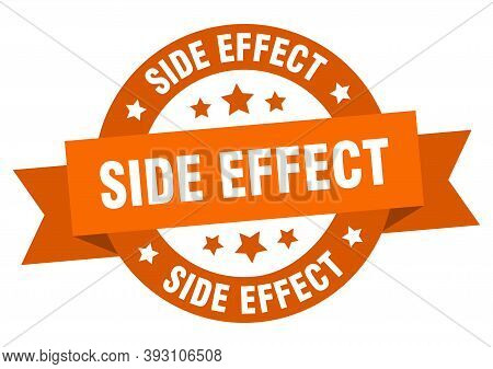 Side Effect Round Ribbon Isolated Label. Side Effect Sign