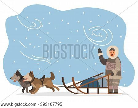 Eskimo Wearing Fur Clothes And Sleigh With Husky Dogs Vector. Man Hunter Character Waving Hand, Snow