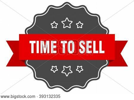 Time To Sell Label. Time To Sell Isolated Seal. Sticker. Sign