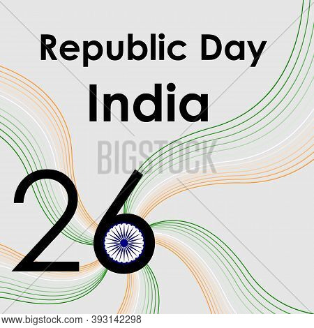 26 Th January Republic Day India For Design Template Celebration. Vector Background. Indian Republic