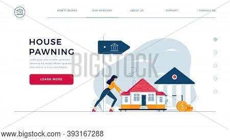 Web Page Design Template For Mortgage Refinance. Woman Drags A Home To The Bank For House Pawning Wi