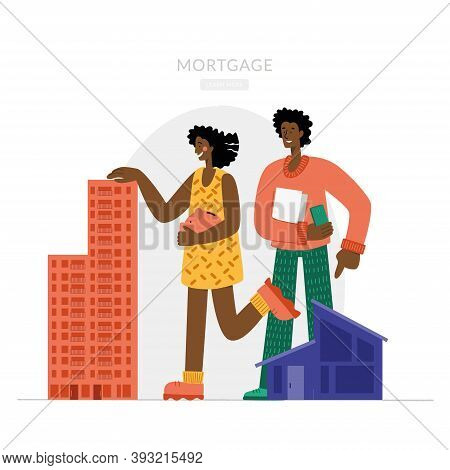 Black Woman And Man, Choosing Between House And Apartment. The Family Buys A House With A Mortgage.