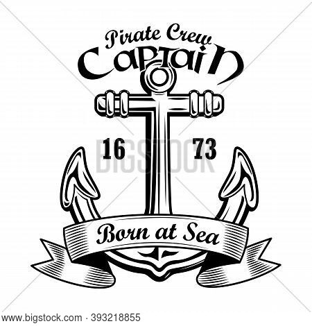 Sailing Insignia Vector Illustration. Vintage Anchor With Pirate Crew Captain Text. Nautical Adventu