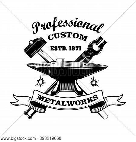 Blacksmiths Tools Vector Illustration. Crossed Hammer, Pliers, Anvil, Professional Custom Text. Craf