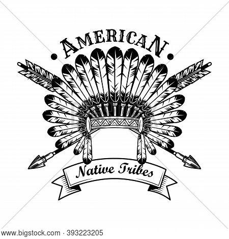 Native American Tribe Accessories Vector Illustration. Feather Headdress, Crossed Arrows, Text. Nati