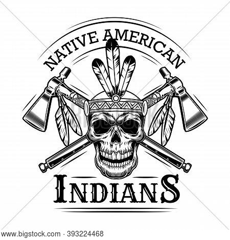 Native American Skull Vector Illustration. Head Of Skeleton With Feather Hairband, Crossed Axes And