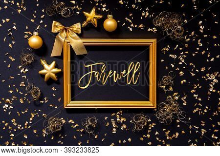 Frame, Golden Glitter Christmas Decoration, Ball, Text Farewell