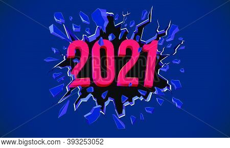 2021 New Year Greeting Card. 3d Text. Black Crack In The Blue Wall. Web Banner, Flyer, Background, P