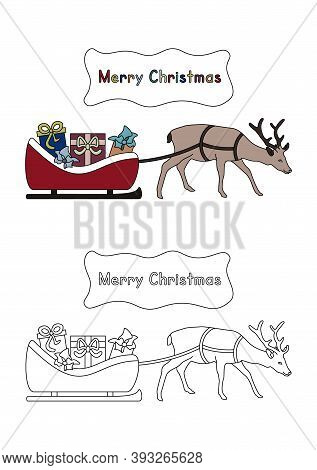 Santa's Sleigh Filled With Gifts Pulled By His Pretty Reindeer. Vector Illustration. Coloring For Ki