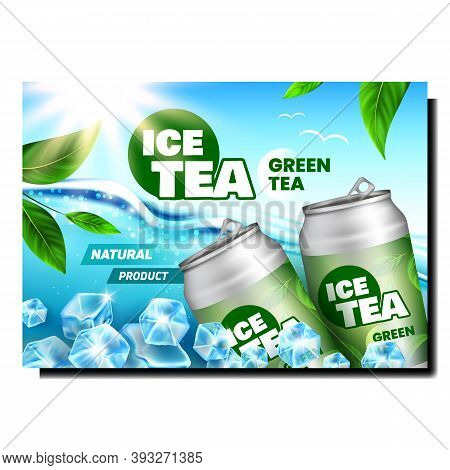 Green Tea Drink Creative Promotional Banner Vector. Tea Blank Metallic Bottles, Ice Cubes, Green Lea