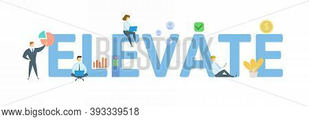 Elevate. Concept With Keyword, People And Icons. Flat Vector Illustration. Isolated On White.