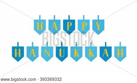 Happy Hanukkah Lettering With Dreidels. Jewish Holiday Festival Of Lights. Easy To Edit Vector Templ
