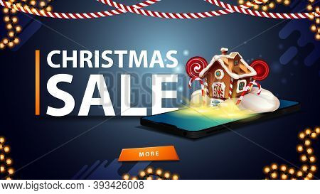 Christmas Sale, Blue Discount Banner For Website With Garlands, Button And Smartphone From The Scree