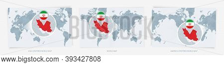 Three Versions Of The World Map With The Enlarged Map Of Iran With Flag. Europe, Asia, And America C