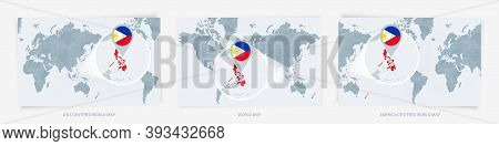 Three Versions Of The World Map With The Enlarged Map Of Philippines With Flag. Europe, Asia, And Am