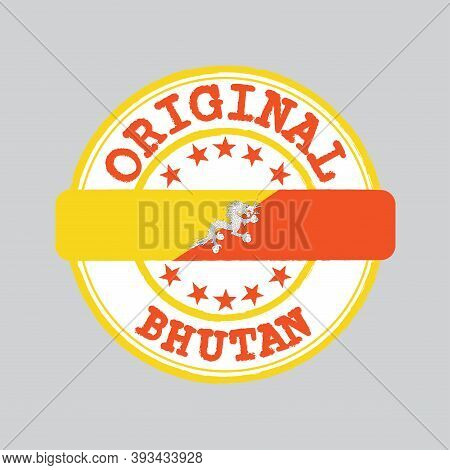 Vector Stamp Of Original Logo With Text Bhutan And Tying In The Middle With Nation Flag. Grunge Rubb