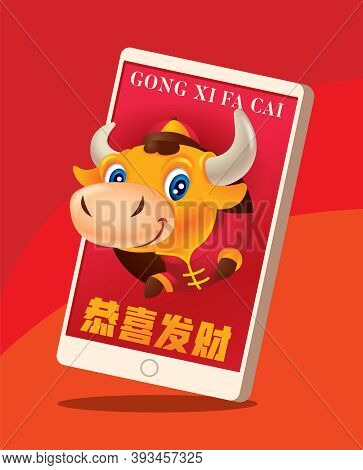 Happy Chinese New Year 2021. Cute Ox Heading Out From Mobile Phone Wishing You Gong Xi Fa Cai. E-wal