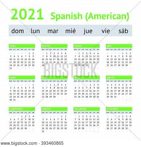 2021 Spanish American Calendar. Weeks Start On Sunday