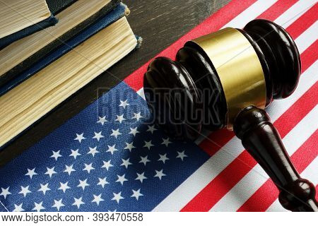 The Usa Flag And Gavel In The Court As Symbol Of Federal Judiciary.