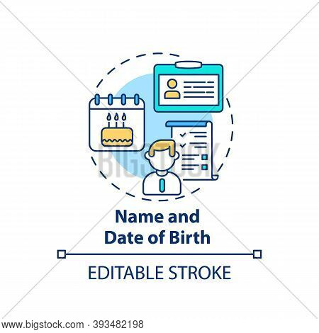 Name And Date Of Birth Concept Icon. Disability Insurance Claim Information. Personal Information Ab