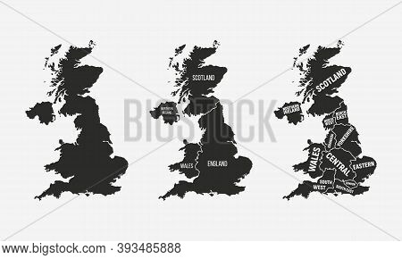 Uk Map Set. United Kingdom Map With Country And Regions Names. Uk Background. Vector Illustration