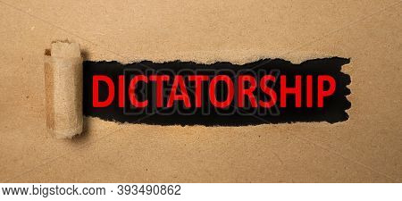 Dictatorship, Text On Torn Paper, Red Letters On Black Paper