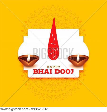 Happy Bhai Dooj Greeting With Tilak And Diya Background Vector