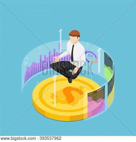 Flat 3d Isometric Businessman Doing Meditation In Lotus Pose On Dollar Coin And Financial Graph. Fin