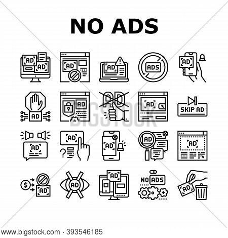 No Ads Advertise Free Collection Icons Set Vector. Skip Ad Button And Blocking Application, No Ads O