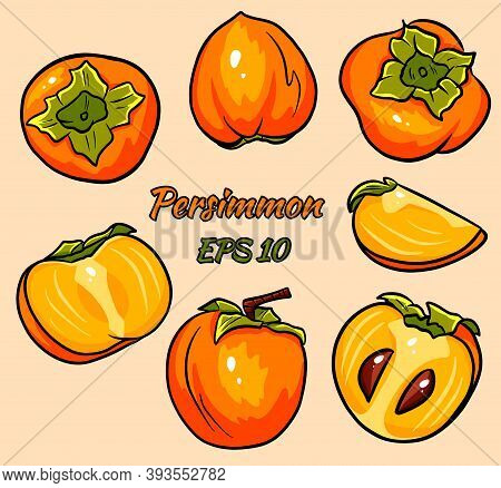 Bright Vector Set Of Colorful Half, Slice And Whole Of Juicy Persimmon. Fresh Cartoon Persimmon Isol
