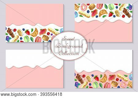 Vector Pastry, Bakery, Sweets Background Or Banner Collection With Flowing Cream Or Chocolate And Ba