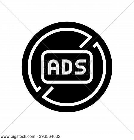 Ads Crossed Out Mark Glyph Icon Vector. Ads Crossed Out Mark Sign. Isolated Contour Symbol Black Ill