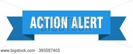 Action Alert Ribbon. Action Alert Isolated Sign. Action Alert Banner