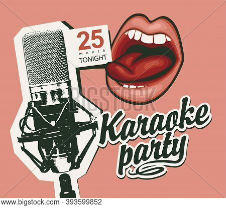 Music Poster For A Karaoke Party With A Calligraphic Inscription, A Microphone And A Mouth That Sing