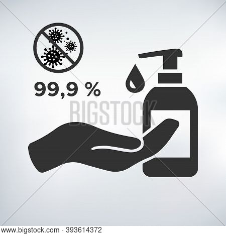 Antiseptic Icon, Hand Sanitizers. Alcohol Rub Sanitizers Kill Most Bacteria From Hands And Stop Viru