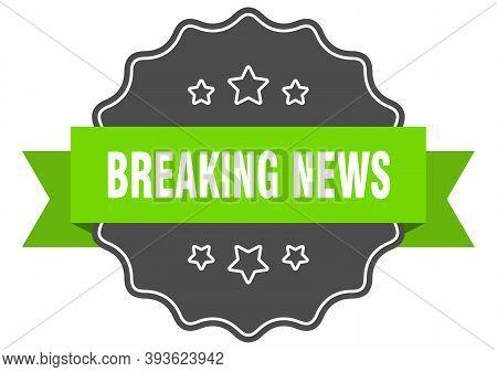 Breaking News Isolated Seal. Breaking News Green Label. Breaking News