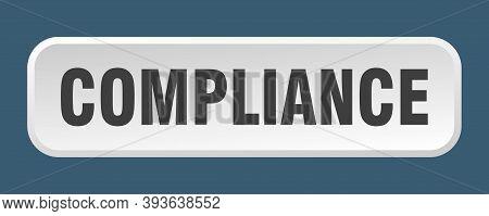 Compliance Button. Compliance Square 3d Push Button