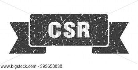 Csr Ribbon. Csr Grunge Band Sign. Csr Banner