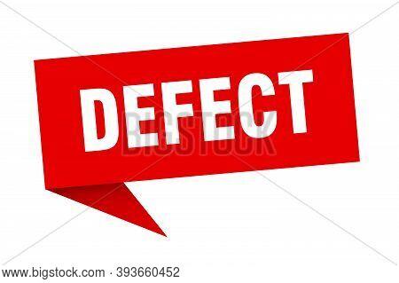 Defect Speech Bubble. Defect Ribbon Sign. Defect Banner