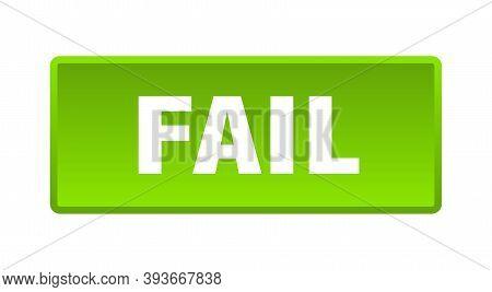 Fail Button. Fail Square Green Push Button