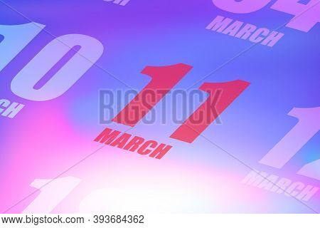 March 11th. Day 11 Of Month, Red Date Written On A Calendar To Remind Important Event. Spring Month,